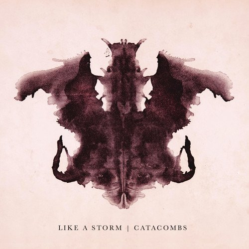 Like A Storm Catacombs