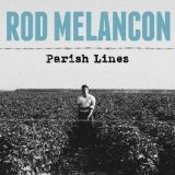 rod-melancon-parish-lines