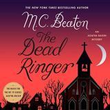 M. C. Beaton The Dead Ringer Lib E An Agatha Raisin Mystery