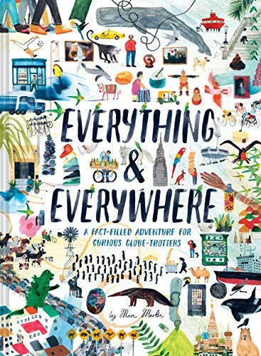 marc-martin-everything-everywhere-a-fact-filled-adventure-for-curious-globe-trotter
