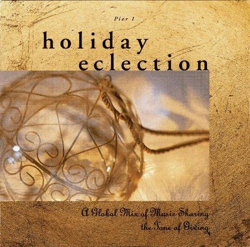 Holiday Eclection A Global Mix Of Music Sharing
