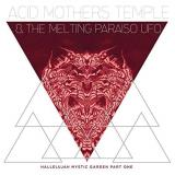 Acid Mothers Temple & The Melting Paraiso U.F.O. Hallelujah Mystic Garden Part 1 Lp