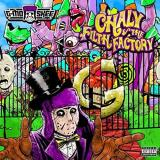 G Mo Skee Chaly & The Filth Factory Explicit Version