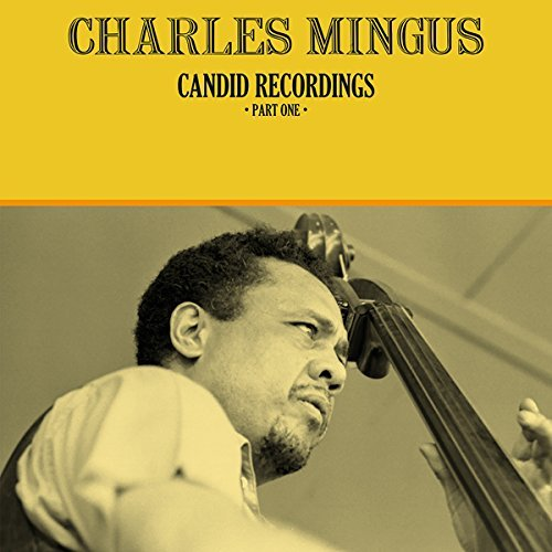 Charles Mingus Candid Recordings Part 1 Lp