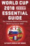 Ultimate World Cup Books World Cup 2018 Russia Essential Guide