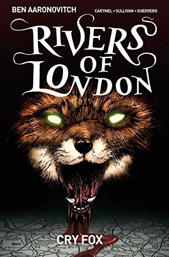 Ben Aaronovitch Rivers Of London Volume 5 Cry Fox