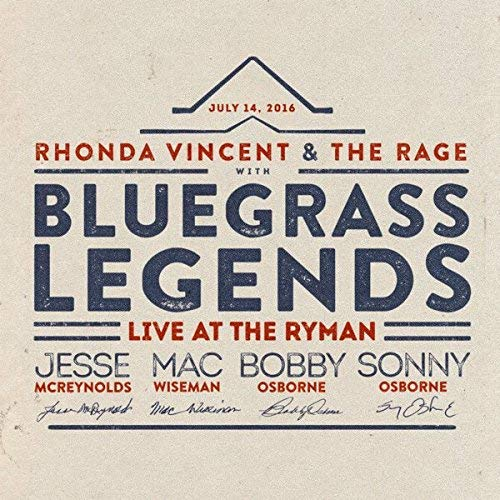 Rhonda Vincent & The Bluegrass Legends Live At The Ryman