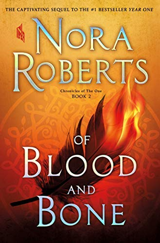 Nora Roberts Of Blood And Bone Chronicles Of The One Book 2