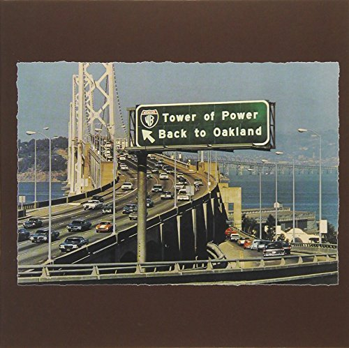 Tower Of Power Back To Oakland