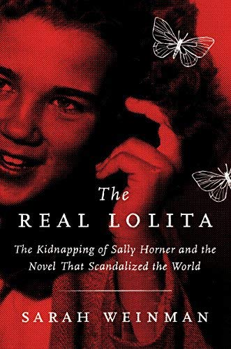 sarah-weinman-the-real-lolita-the-kidnapping-of-sally-horner-and-the-novel-that