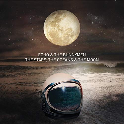 Echo & The Bunnymen The Stars The Oceans & The Moon