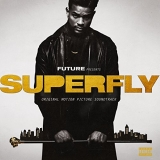 Superfly Original Motion Picture Soundtrack Explicit Version