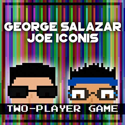 George Salazar & Joe Iconis Two Player Game