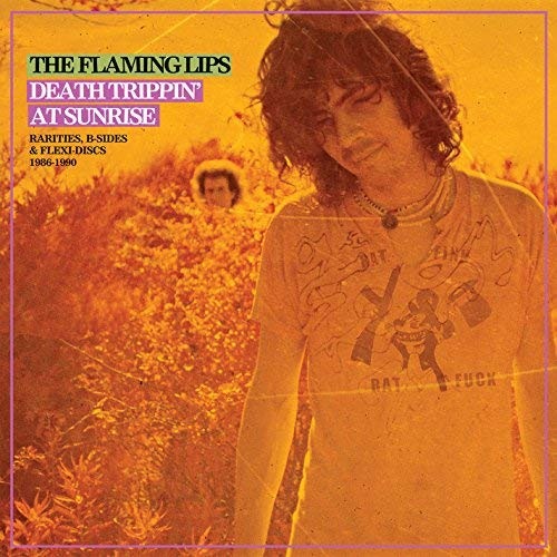 the-flaming-lips-death-trippin-at-sunrise-rarities-b-sides-flexi-discs-1986-1990-2lp