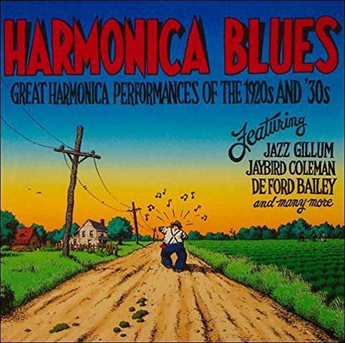 Harmonica Blues Great Harmonica Performances Of The 1920s & 30s