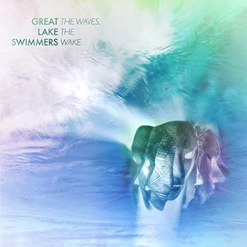 great-lake-swimmers-the-waves-the-wake