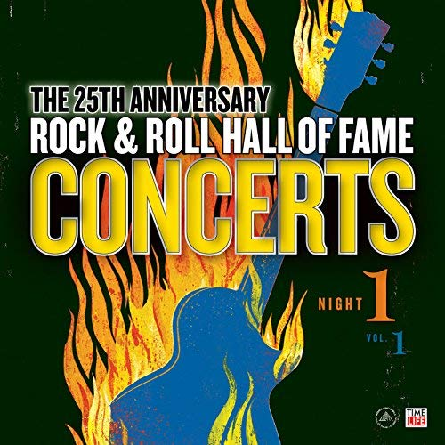 The Rock & Roll Hall Of Fame 25th Anniversary Night One Vol. 1 Limited Edition