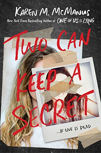 Karen M. Mcmanus Two Can Keep A Secret