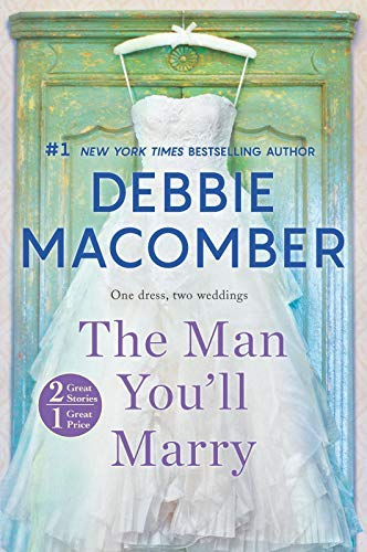 debbie-macomber-the-man-youll-marry-an-anthology-first-time-trad