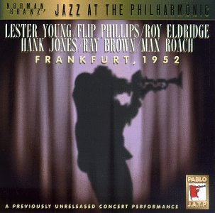 Jazz At The Philharmonic Fr Jazz At The Philharmonic Frank Young Phillips Eldridge Jones Brown Roach