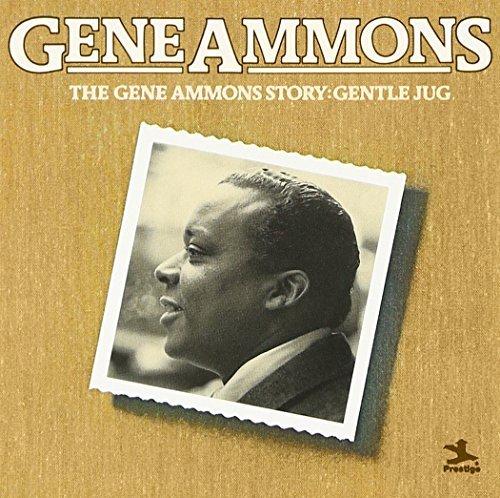 Gene Ammons/Story-Gentle Jug