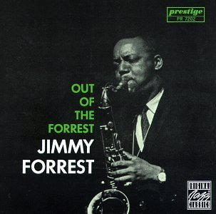 Jimmy Forrest Out Of The Forrest CD R