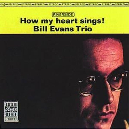 Evans Bill Trio How My Heart Sings