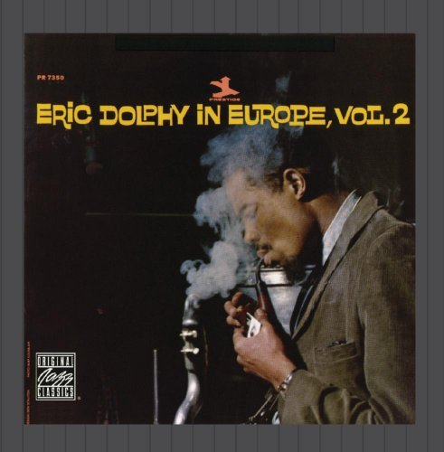 Eric Dolphy In Europe Vol.2