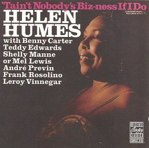 helen-humes-taint-nobodys-biz-ness-if-i