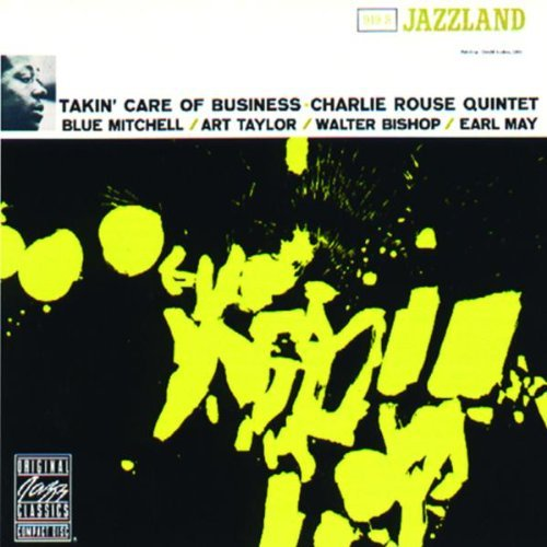 Charlie Quintet Rouse Takin' Care Of Business CD R