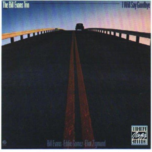 Bill Trio Evans/I Will Say Goodbye