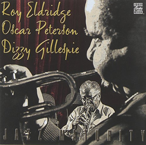 Eldridge Peterson Gillespie Jazz Maturity
