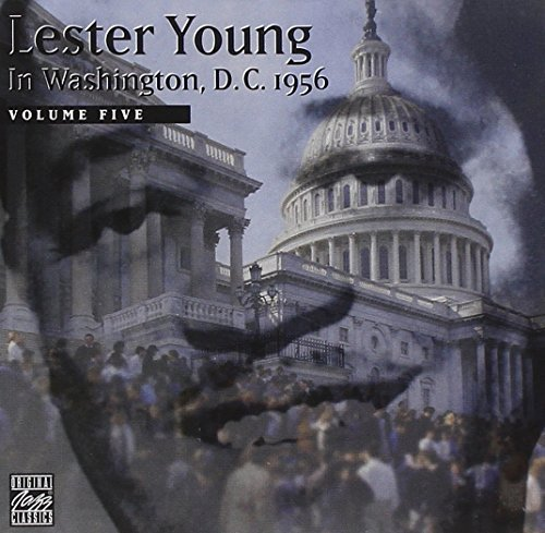 Lester Young Vol. 5 Lester Young In Washing CD R Lester Young In Washington D.C