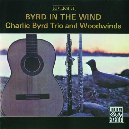 Charlie Trio & Woodwinds Byrd Byrd In The Wind
