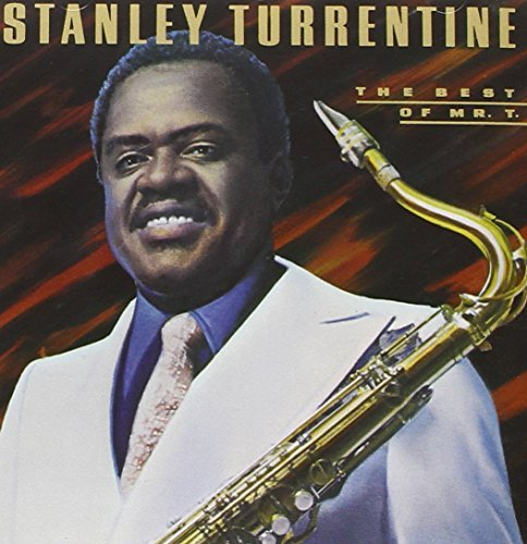 Stanley Turrentine Best Of Mr. T