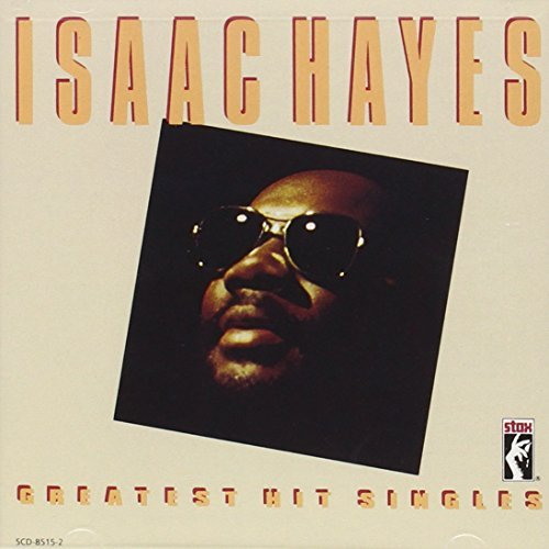 Isaac Hayes Greatest Hit Singles