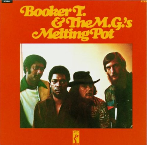 Booker T. & The Mg's/Melting Pot