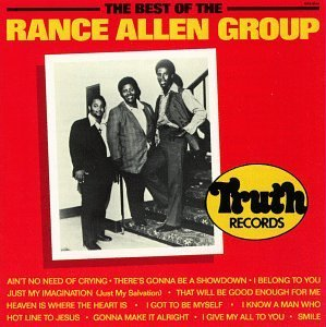 Rance Group Allen Best Of The Rance Allen Group