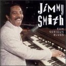 Jimmy Smith Sum Serious Blues CD R Sum Serious Blues