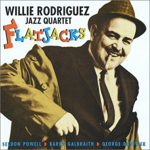 Wille Jazz Quartet Rodriguez Flatjacks