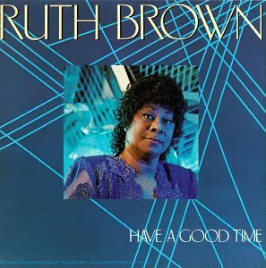 Ruth Brown Have A Good Time