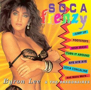 Byron Lee & The Dragonaires Soca Frenzy
