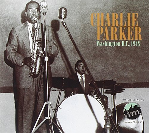 Charlie Parker Washington D.C. 1948