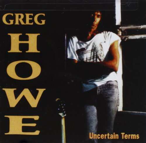 Greg Howe Uncertain Terms