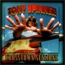 Tony Spinner Crosstown Sessions