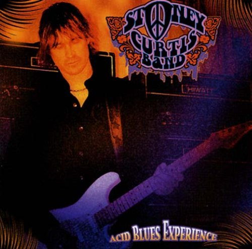 Stoney Curtis Acid Blues Experience