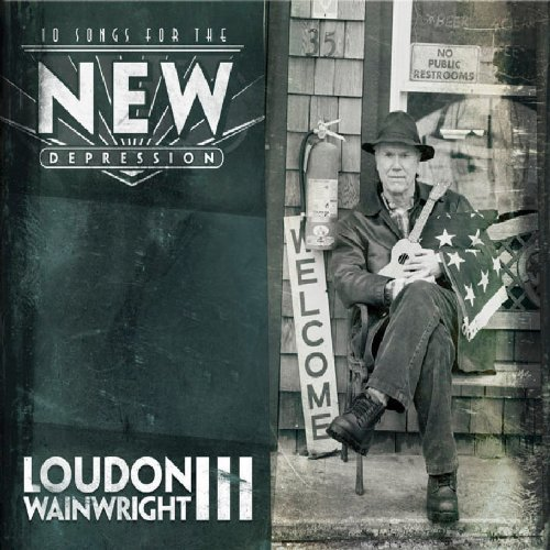 Loudon Iii Wainwright 10 Songs For The New Depressio Import Gbr