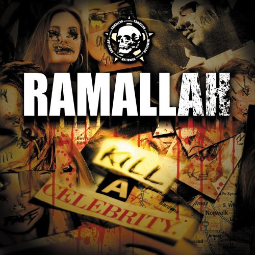 Ramallah Kill A Celebrity Explicit Version