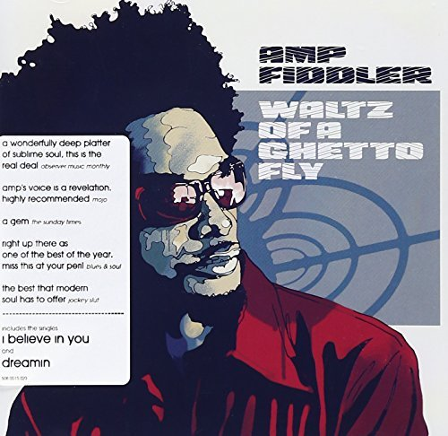 Amp Fiddler Waltz Of A Ghetto Fly