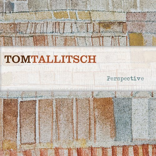 Tom Tallitsch Perspective